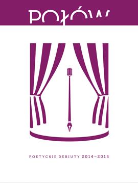 Połów. Poetyckie debiuty 2014-2015